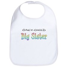 Only to Big Sister Rainbow Bib
