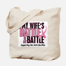 My Battle Too 1 (Wife BC) Tote Bag