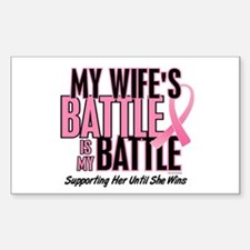 My Battle Too 1 (Wife BC) Rectangle Decal