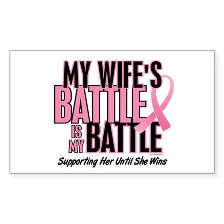 My Battle Too 1 (Wife BC) Rectangle Sticker