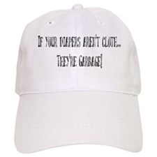 If your diapers aren't cloth. Baseball Cap