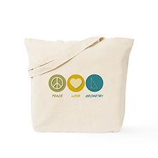 Peace Love Geometry Tote Bag