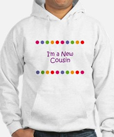 I'm a New Cousin Hoodie