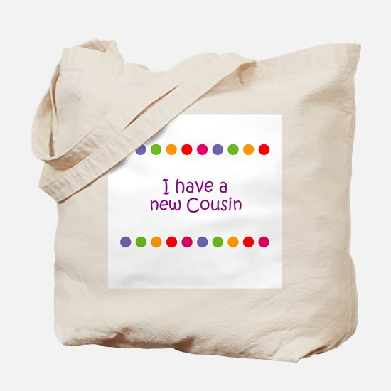 I have a new Cousin Tote Bag