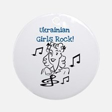 Ukrainian Girls Rock Ornament (Round)