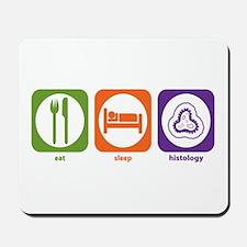 Eat Sleep Histology Mousepad