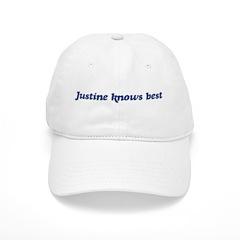 Justine knows best Baseball Cap