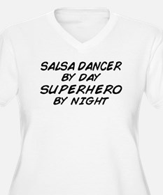 Salsa Dancer Superhero by Night T-Shirt