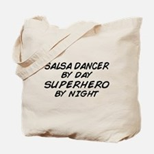 Salsa Dancer Superhero by Night Tote Bag
