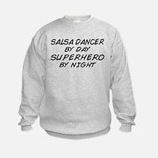 Salsa Dancer Superhero by Night Sweatshirt