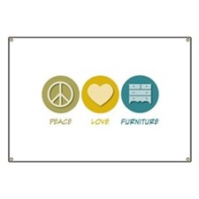 Peace Love Furniture Banner