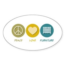 Peace Love Furniture Oval Decal