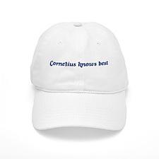 Cornelius knows best Baseball Cap