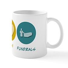 Peace Love Funerals Mug