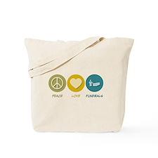 Peace Love Funerals Tote Bag