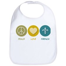 Peace Love French Bib