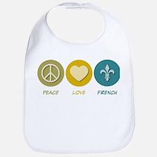 Peace Love French Bib
