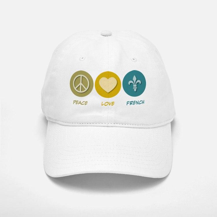 Peace Love French Baseball Baseball Cap