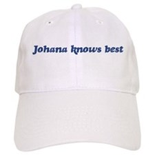 Johana knows best Baseball Cap