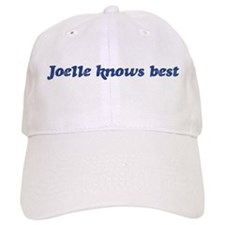 Joelle knows best Baseball Cap