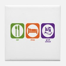 Eat Sleep Grad School Tile Coaster