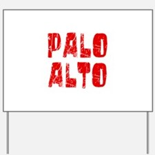 Palo Alto Faded (Red) Yard Sign