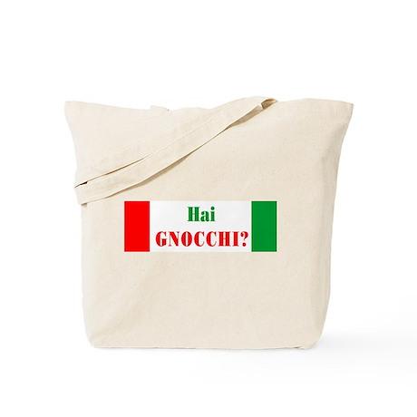 Hai Gnocchi? Tote Bag