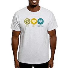 Peace Love Foosball T-Shirt