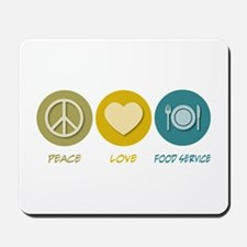 Peace Love Food Service Mousepad