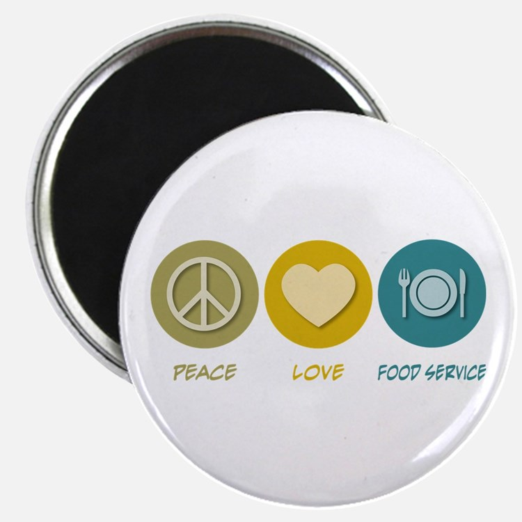 Peace Love Food Service Magnet
