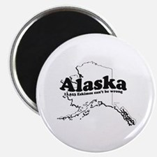 Alaska - 11,623 Eskimos can't be wrong ~ Magnet
