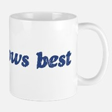 Mia knows best Mug