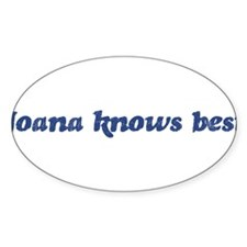Joana knows best Oval Decal