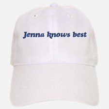 Jenna knows best Baseball Baseball Cap