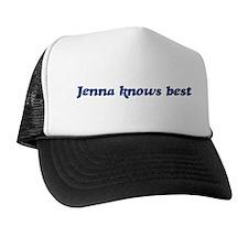 Jenna knows best Trucker Hat