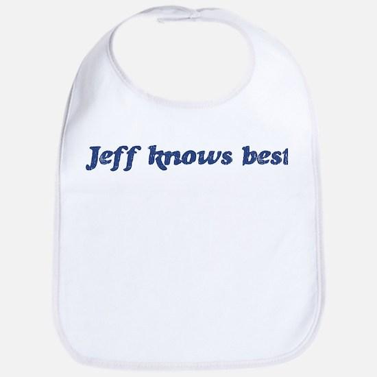 Jeff knows best Bib
