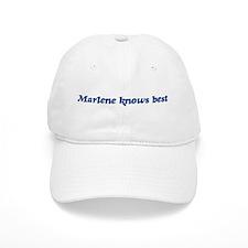 Marlene knows best Baseball Cap