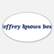 Jeffrey knows best Oval Decal