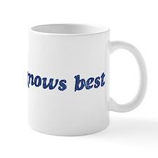 Madisyn knows best Mug