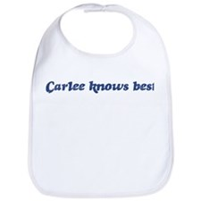 Carlee knows best Bib