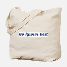 Bo knows best Tote Bag