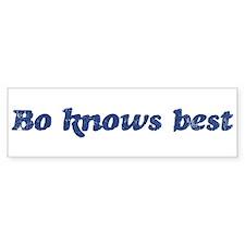 Bo knows best Bumper Bumper Stickers