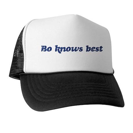 Bo knows best Trucker Hat