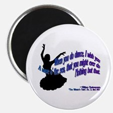 Shakespeare Dance Quote Magnet