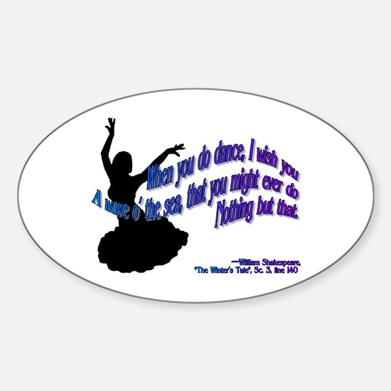 Shakespeare Dance Quote Oval Decal