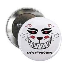 "We're All Mad Here 2.25"" Button"