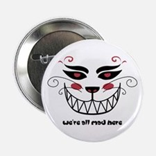 """We're All Mad Here 2.25"""" Button"""