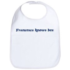 Francesca knows best Bib