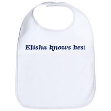 Elisha knows best Bib