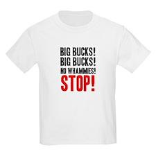 Big Bucks, No Whammies  Kids T-Shirt